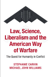 Law, Science, Liberalism and the American Way of Warfare