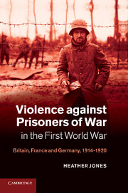 Violence against Prisoners of War in the First World War