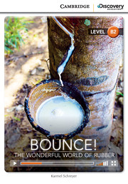 Bounce! The Wonderful World of Rubber Upper Intermediate