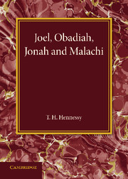 Joel, Obadiah, Jonah and Malachi