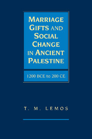 Marriage Gifts and Social Change in Ancient Palestine