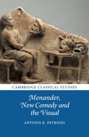 Menander, New Comedy and the Visual