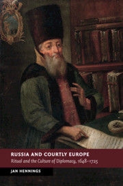 Russia and Courtly Europe