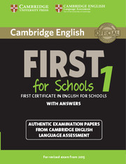 Cambridge English First 1 for Schools for Revised Exam from 2015 Student's Book with Answers