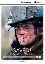 Saved! Heroes in Everyday Life Beginning