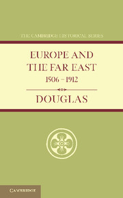 Europe and the Far East 1506–1912