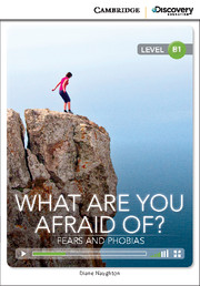 What are you Afraid of? Fears and Phobias Intermediate