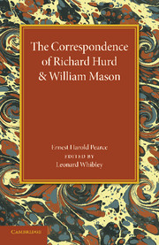 The Correspondence of Richard Hurd and William Mason