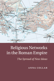 Religious Networks in the Roman Empire by Anna Collar