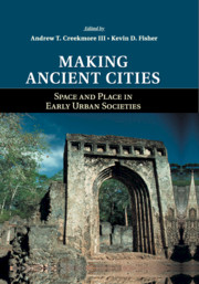 Making Ancient Cities