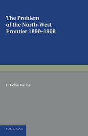 The Problem of the North-West Frontier, 1890–1908