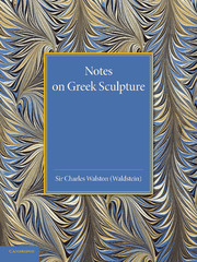 Notes on Greek Sculpture