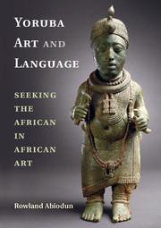Yoruba Art and Language by Rowland Abiodun