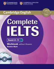 Complete IELTS Bands 6.5–7.5 Workbook without Answers with Audio CD