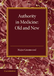 Authority in Medicine: Old and New