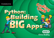 Python: Building Big Apps Cambridge Elevate enhanced edition (Institution Subscription)