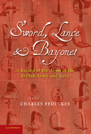 Sword, Lance and Bayonet