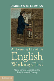 An Everyday Life of the English Working Class - Carolyn Steedman