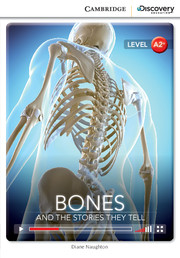 Bones: And the Stories They Tell Low Intermediate