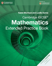 Cambridge IGCSE Mathematics Extended Practice Book