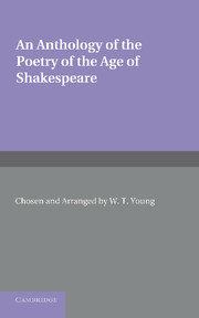 An Anthology of the Poetry of the Age of Shakespeare