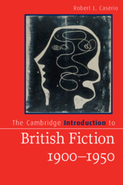 The Cambridge Introduction to British Fiction, 1900–1950