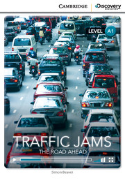 Traffic Jams: The Road Ahead Beginning