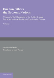 Our Forefathers: The Gothonic Nations
