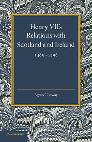 Henry VII's Relations with Scotland and Ireland 1485–1498