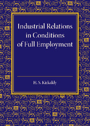 Industrial Relations in Conditions of Full Employment
