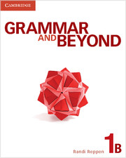 Grammar and Beyond Level 1 Student's Book B, Workbook B, and Writing Skills Interactive Pack