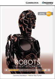 Robots: The Next Generation? High Intermediate