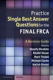 Practice Single Best Answer Questions for the Final FRCA