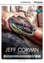 Jeff Corwin: Wild Man Beginning