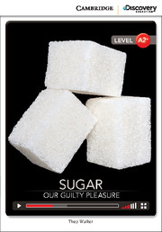 Sugar: Our Guilty Pleasure Low Intermediate