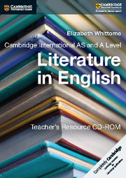 Cambridge International AS and A Level Literature in English Teacher's Resource CD-ROM