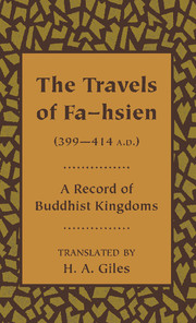 The Travels of Fa-hsien (399–414 A.D.), or Record of the Buddhistic Kingdoms