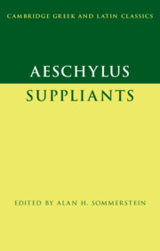 Aeschylus: Suppliants