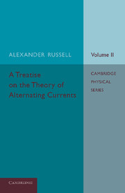 A Treatise on the Theory of Alternating Currents