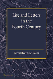 Life and Letters in the Fourth Century
