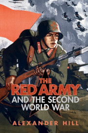 The Red Army and the Second World War by Alexander Hill