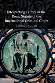 Interpreting Crimes in the Rome Statute of the International Criminal Court