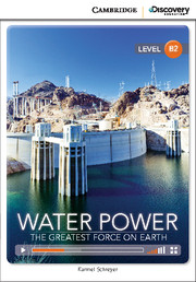 Water Power: The Greatest Force on Earth Upper Intermediate