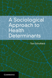 A Sociological Approach to Health Determinants