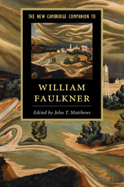 The New Cambridge Companion to William Faulkner