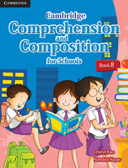 Cambridge Comprehension and Composition for Schools Book 8 Student Book