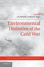 Environmental Histories of the Cold War