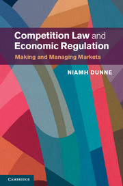 Competition law and economic regulation by niamh dunne competition law and economic regulation fandeluxe Images