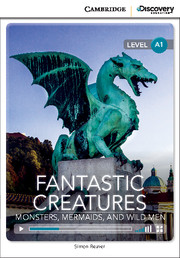 Fantastic Creatures: Monsters, Mermaids, and Wild Men Beginning