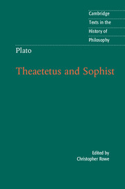 Plato: Theaetetus and Sophist